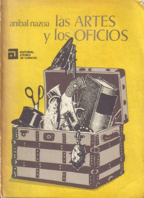 las-artes-y-los-oficios-de-anibal-nazoa-4196-MLA2706600140_052012-F